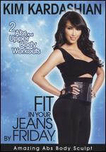 Kim Kardashian: Fit in Your Jeans by Friday - Amazing Abs Body Sculpt