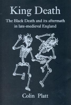 King Death - Platt, Colin, Professor