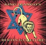 King Django's Roots & Culture
