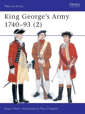 King George's Army 1740-93 (2) - Reid, Stuart