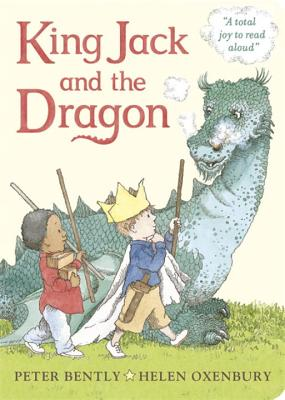 King Jack and the Dragon - Bently, Peter