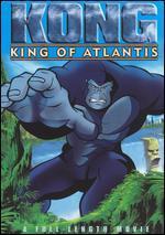 King Kong: King of Atlantis