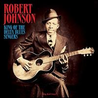 King of the Delta Blues Singers - Robert Johnson
