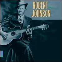 King of the Delta Blues: The Complete Recordings [Columbia/Legacy] - Robert Johnson