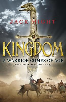 Kingdom: Book Two of the Saladin Trilogy - Hight, Jack