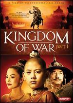 Kingdom of War: Part I