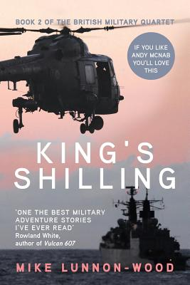 King's Shilling - Lunnon-Wood, Mike