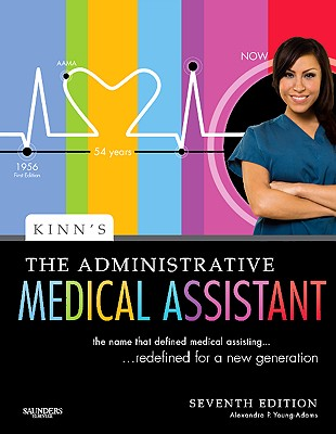 Kinn's the Administrative Medical Assistant: An Applied Learning Approach - Young, Alexandra Patricia