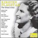Kirsten Flagstad: The Great Arias