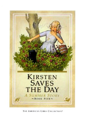 Kirsten Saves the Day - Hc Book - Shaw, Janet Beeler, and Thieme, Jeanne (Editor)