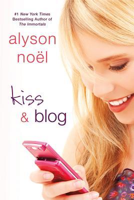 Kiss & Blog - Noel, Alyson