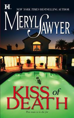Kiss of Death - Sawyer, Meryl