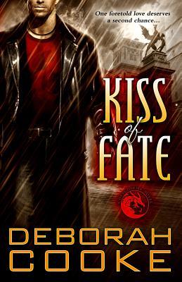 Kiss of Fate: A Dragonfire Novel - Cooke, Deborah