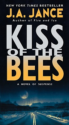 Kiss of the Bees - Jance, J A