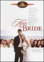 Kiss the Bride - Vanessa Parise