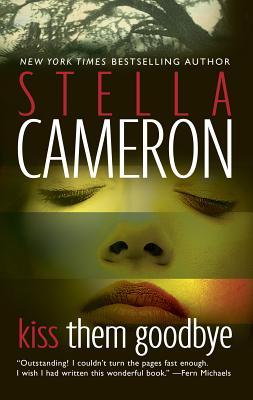 Kiss Them Goodbye - Cameron, Stella