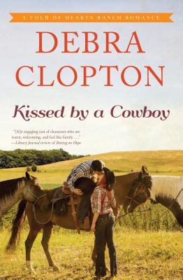 Kissed by a Cowboy - Clopton, Debra