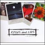 Kisses and Lies