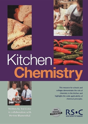 Kitchen Chemistry - Lister, Ted, and Blumenthal, Heston