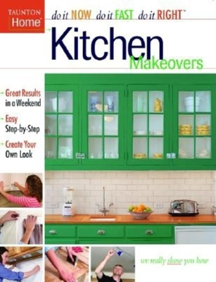 Kitchen Makeovers - Taunton Press
