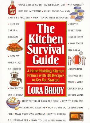 Kitchen Survival Guide - Brody, Lora