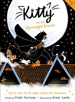 Kitty and the Moonlight Rescue - Harrison, Paula