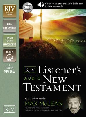 KJV, Listener's Audio New Testament, Audio CD: Vocal Performance by Max McLean - McLean, Max (Narrator)
