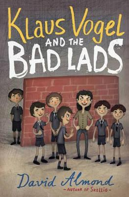 Klaus Vogel and the Bad Lads - Almond, David, and Stankovic, Vladimir