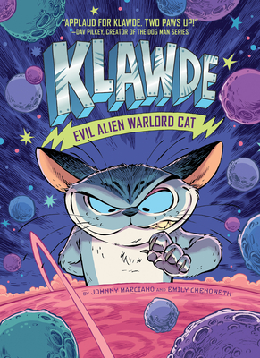 Klawde: Evil Alien Warlord Cat #1 - Marciano, Johnny, and Chenoweth, Emily