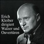 Kleiber Conducts Waltzes & Overtures