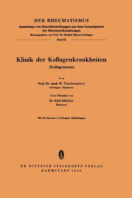 Klinik Der Kollagenkrankheiten (Kollagenosen) - Tischenforf, W