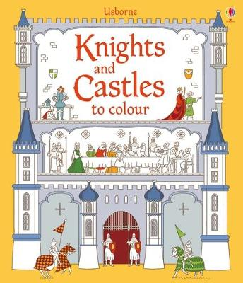 Knights and Castles to Colour - Wheatley, Abigail