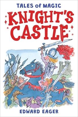 Knight's Castle - Eager, Edward