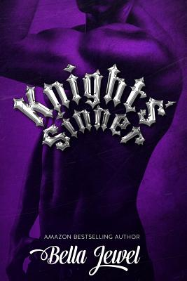 Knight's Sinner - Jewel, Bella