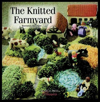 Knitted Farmyard - Wernhard, Hannelore, and Messent, Jan (Editor), and Simpson, Hilary (Translated by)