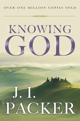 Knowing God - Packer, J I, Prof., PH.D