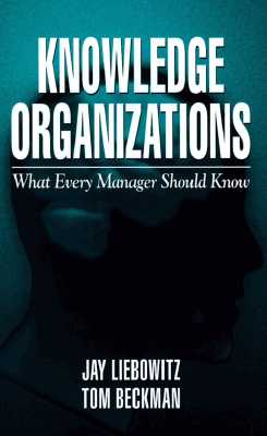 Knowledge Organizations - Liebowitz, Jay