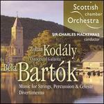 Kod�ly: Dances of Gal�nta; Bart?k: Music for Strings, Percussion & Celeste