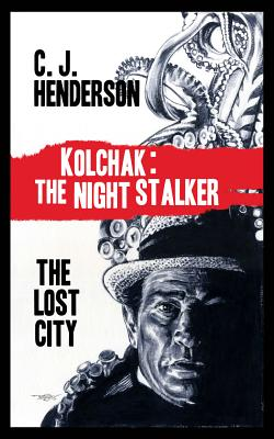Kolchak and the Lost World - Henderson, C J