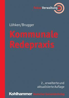 Kommunale Redepraxis - Brugger, Norbert, and Lohken, Sylvia C