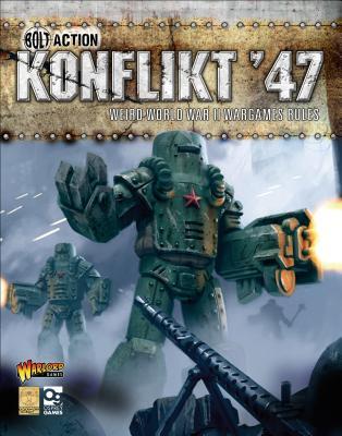 Konflikt '47: Weird World War II Wargames Rules - Games, Warlord, and Goblin, Clockwork