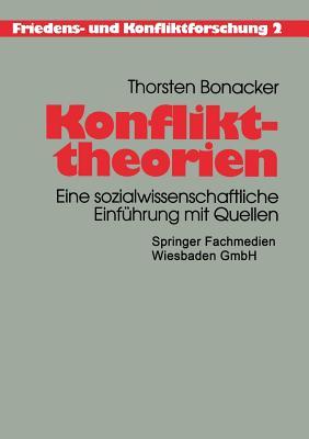 Konflikttheorien: Eine Sozialwissenschaftliche Einfuhrung Mit Quellen - Bonacker, Thorsten