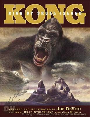 Kong: King of Skull Island - Strickland, Brad, and Michlig, John, and Harryhausen, Ray (Introduction by)