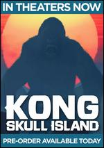 Kong: Skull Island [Includes Digital Copy] [4K Ultra HD Blu-ray/Blu-ray] - Jordan Vogt-Roberts