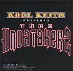 Kool Keith Presents Thee Undatakerz