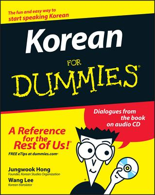 Korean for Dummies - Hong, Jungwook, and Lee, Wang (Translated by)