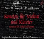 Korngold, Krenek: Sonaten f?r Violine und Klavier