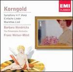 Korngold: Symphony in F sharp; Einfache Lieder; Mariettas Lied