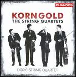 Korngold: The String Quartets