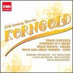 Korngold: Violin Concerto; Symphony in F Sharp; Violin Sonata & Others